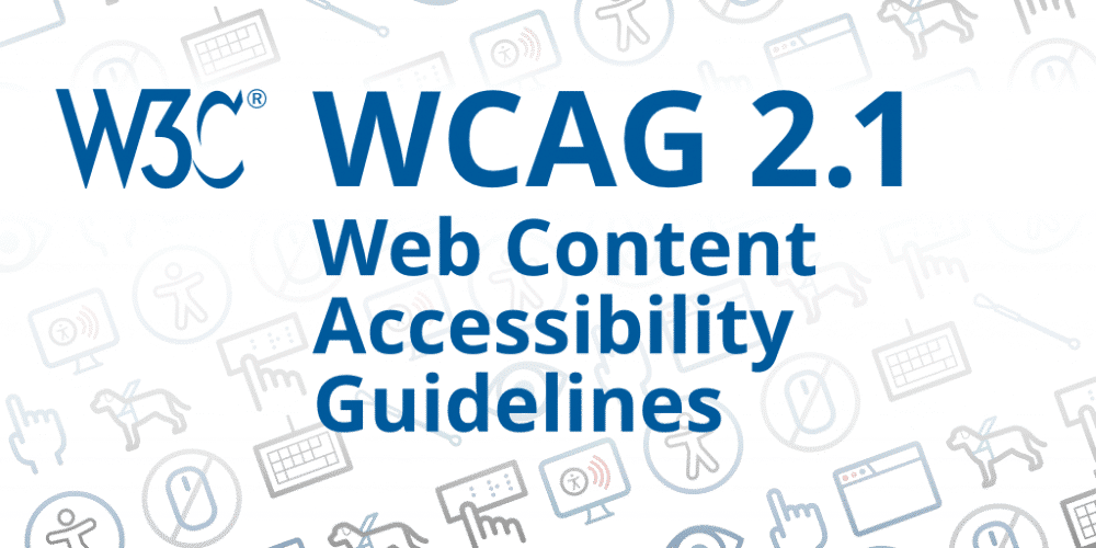 WCAG 2.1 is a technical recommendation